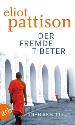 Eliot Pattison - Der fremde Tibeter