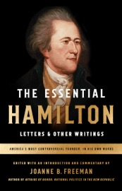 The Essential Hamilton Letters Other Writings