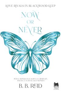 Now or Never Copertina del libro