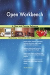 Open Workbench A Clear And Concise Reference