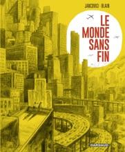 Le Monde Sans Fin, Miracle énergétique Et Dérive Climatique