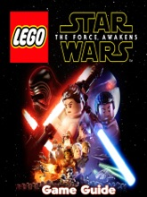 LEGO Star Wars The Force Awakens Guide & Walkthrough and MORE !