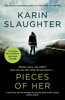 Karin Slaughter - Pieces of Her artwork