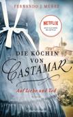 Download and Read Online Die Köchin von Castamar