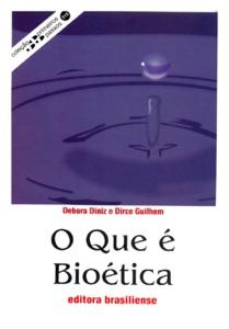 O que é bioética Book Cover
