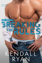 Breaking the Rules - Kendall Ryan by  Kendall Ryan PDF Download