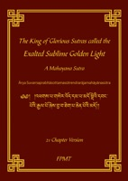 The King of Glorious Sutras called the Exalted Sublime Golden Light eBook