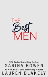 The Best Men - Lauren Blakely & Sarina Bowen by  Lauren Blakely & Sarina Bowen PDF Download