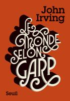 Download and Read Online Le Monde selon Garp