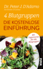 Peter J. D'Adamo, Kristin O'Connor & Stefanie Hutter - 4 Blutgruppen - Die kostenlose EinfГјhrung artwork