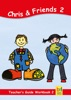 Learning English With Chris & Friends Teacher's Guide For Workbook 2