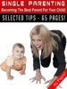 Single Parenting – Becoming the Best Parent For Your Child!
