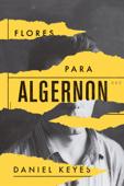 Flores Para Algernon Book Cover
