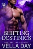 Shifting Destinies