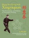 Shang Yun-Xiang Style Xingyiquan