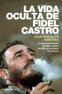 La vida oculta de Fidel Castro Libro Cover
