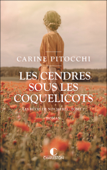 Download and Read Online Les cendres sous les coquelicots