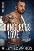Dangerous Love Book Cover