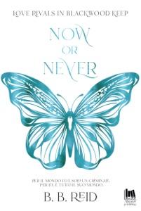 Now or Never di B.B. Reid Copertina del libro