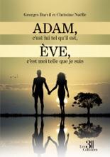 Adam, C'est Lui Tel Qu'il Est, Ève, C'est Moi Telle Que Je Suis
