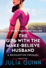 The Girl With The Make-Believe Husband - Julia Quinn by  Julia Quinn PDF Download