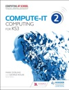 Compute-IT Students Book 2 - Computing For KS3