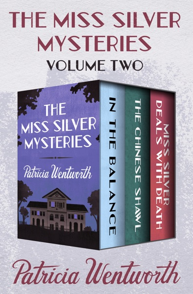 The Miss Silver Mysteries Volume Two - Patricia Wentworth book cover