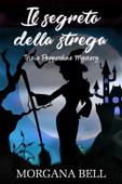 Download and Read Online Il segreto della strega