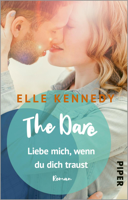 Download and Read Online The Dare – Liebe mich, wenn du dich traust