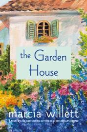 The Garden House - Marcia Willett by  Marcia Willett PDF Download