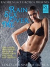 Rachels Lace Erotica Presents Rain Sex Over Me Three Tales Of Rainy Day Play