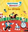 Le Cirque - QuestionsRponses - Doc Ds 5 Ans