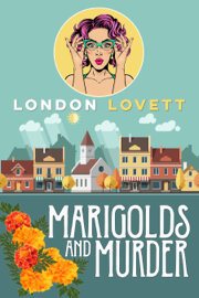 Marigolds and Murder book
