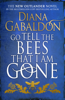 Diana Gabaldon - Go Tell the Bees that I am Gone artwork