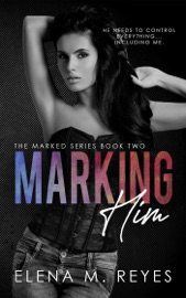 Marking Him #2 PDF Download
