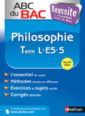 ABC du BAC Réussite Philosophie Term L.ES.S