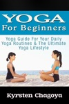 Yoga For Beginners Yoga At Home For Beginners - The Effortless Yoga Lifestyle Solution