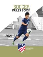 2021-22 NFHS Soccer Rules Book