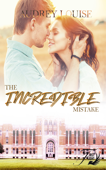 Download and Read Online The incredible mistake