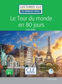 Le tour du Monde en 80 jours - Niveau 3/B1 - Lectures CLE en Français facile - Ebook