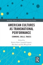 American Cultures As Transnational Performance