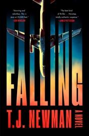Falling - T. J. Newman by  T. J. Newman PDF Download