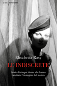 Download and Read Online Le indiscrete