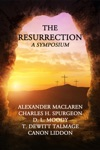 The Resurrection A Symposium