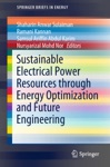 Sustainable Electrical Power Resources Through Energy Optimization And Future Engineering