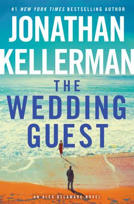 Jonathan Kellerman - The Wedding Guest book