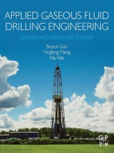 Applied Gaseous Fluid Drilling Engineering (Enhanced Edition)