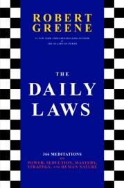 The Daily Laws - Robert Greene by  Robert Greene PDF Download