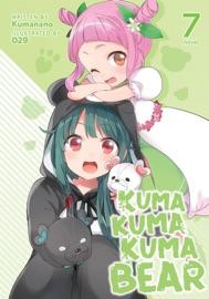 Kuma Kuma Kuma Bear (Light Novel) Vol. 7 - Kumanano & 029 by  Kumanano & 029 PDF Download