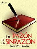 Download and Read Online La razón de la sinrazón